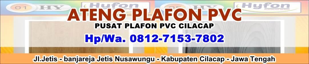 Ateng Plafon PVC - Pusat Plafon PVC Cilacap & Baja Ringan Cilacap
